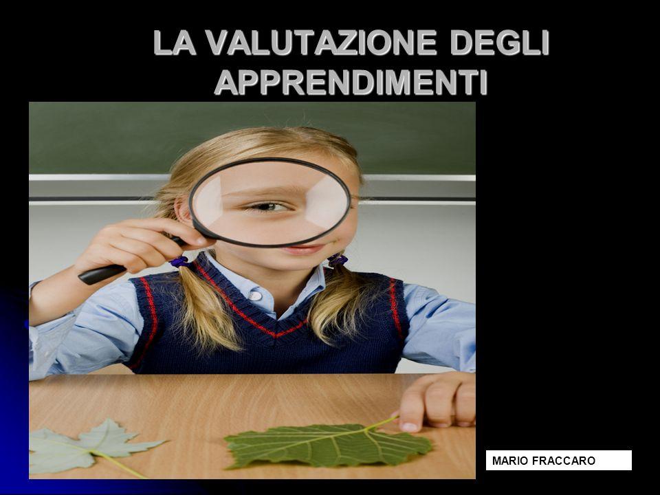 LA VALUTAZIONE DEGLI APPRENDIMENTI