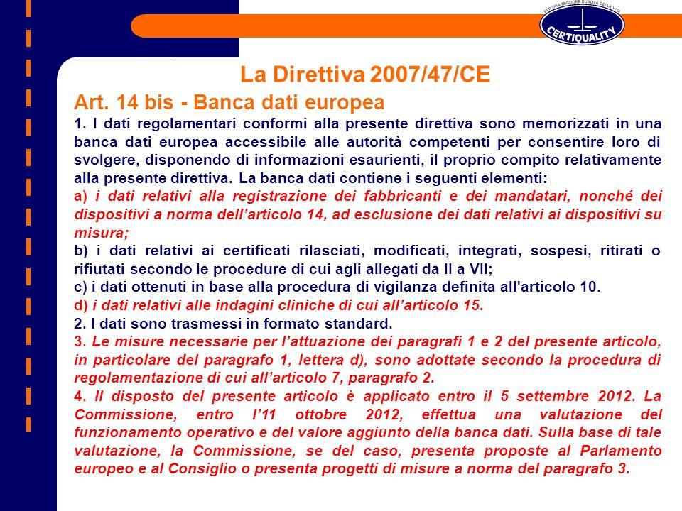 La Direttiva 2007/47/CE Art. 14 bis - Banca dati europea
