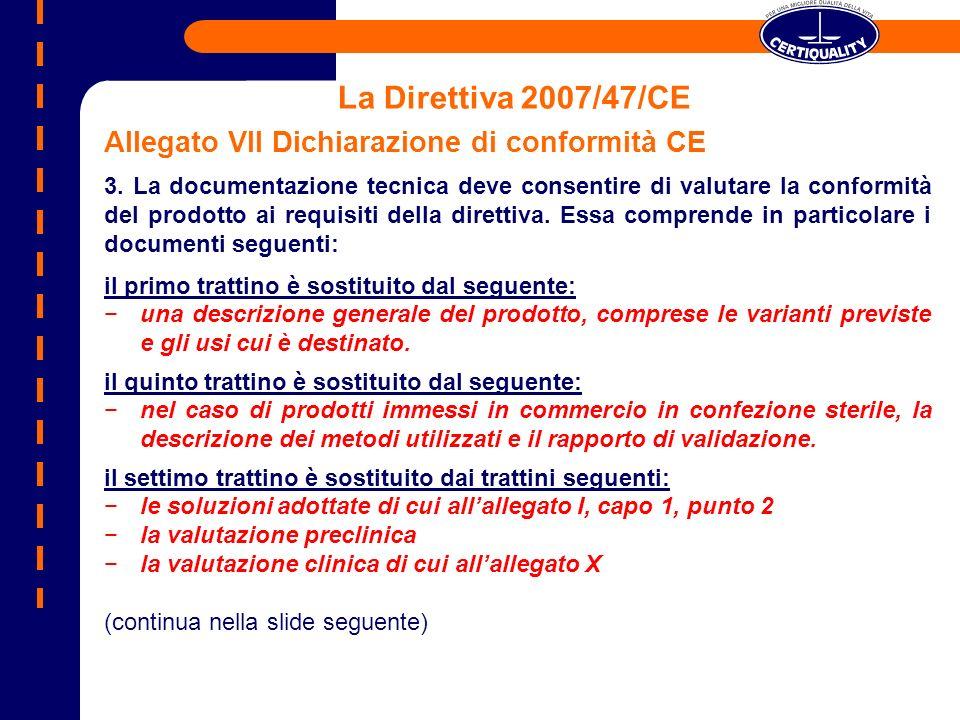 La Direttiva 2007/47/CE Allegato VII Dichiarazione di conformità CE
