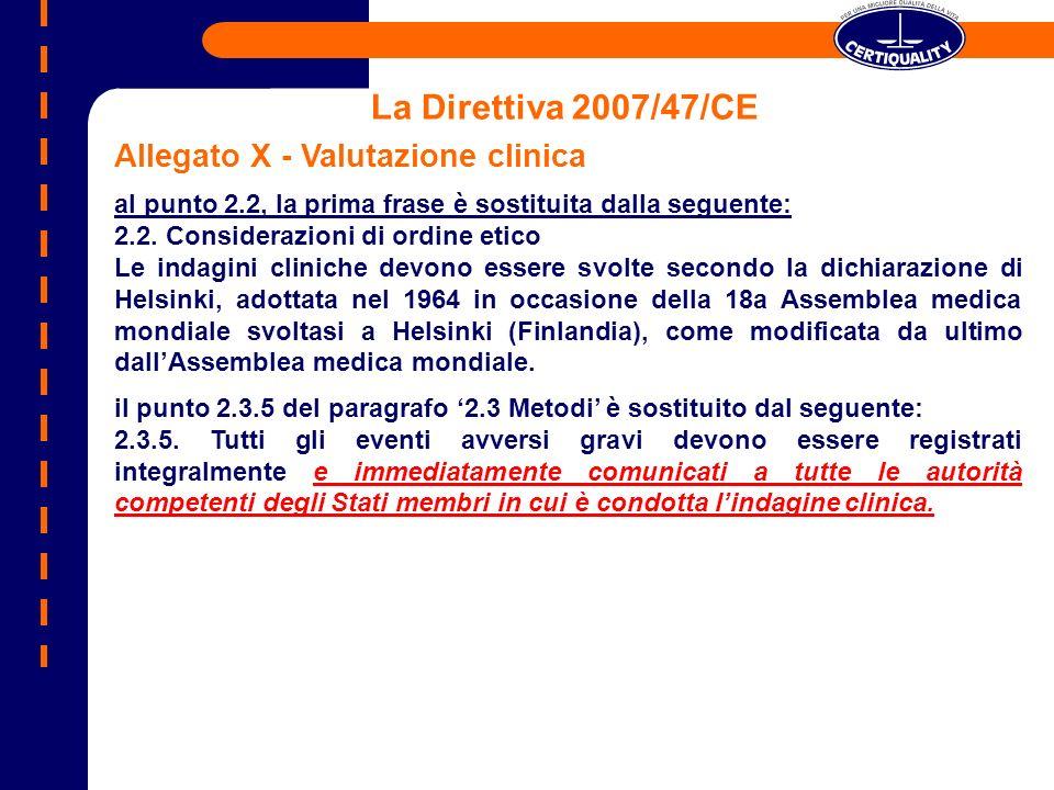 La Direttiva 2007/47/CE Allegato X - Valutazione clinica