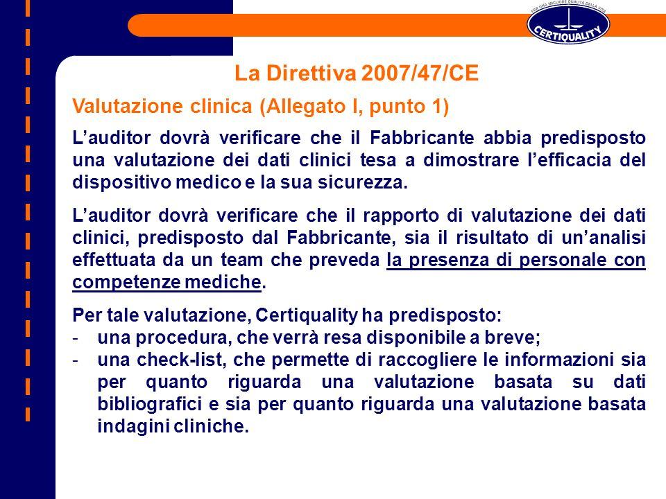 La Direttiva 2007/47/CE Valutazione clinica (Allegato I, punto 1)