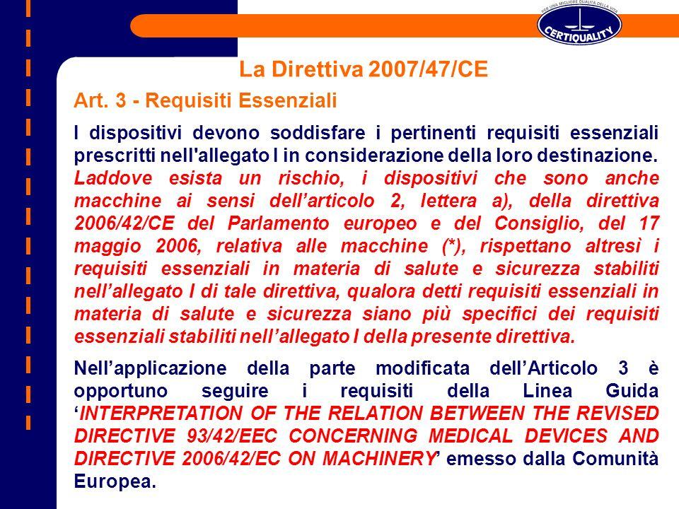 La Direttiva 2007/47/CE Art. 3 - Requisiti Essenziali