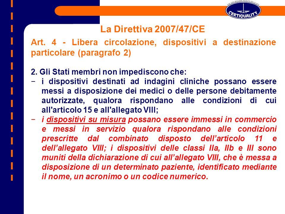La Direttiva 2007/47/CE Art. 4 - Libera circolazione, dispositivi a destinazione particolare (paragrafo 2)