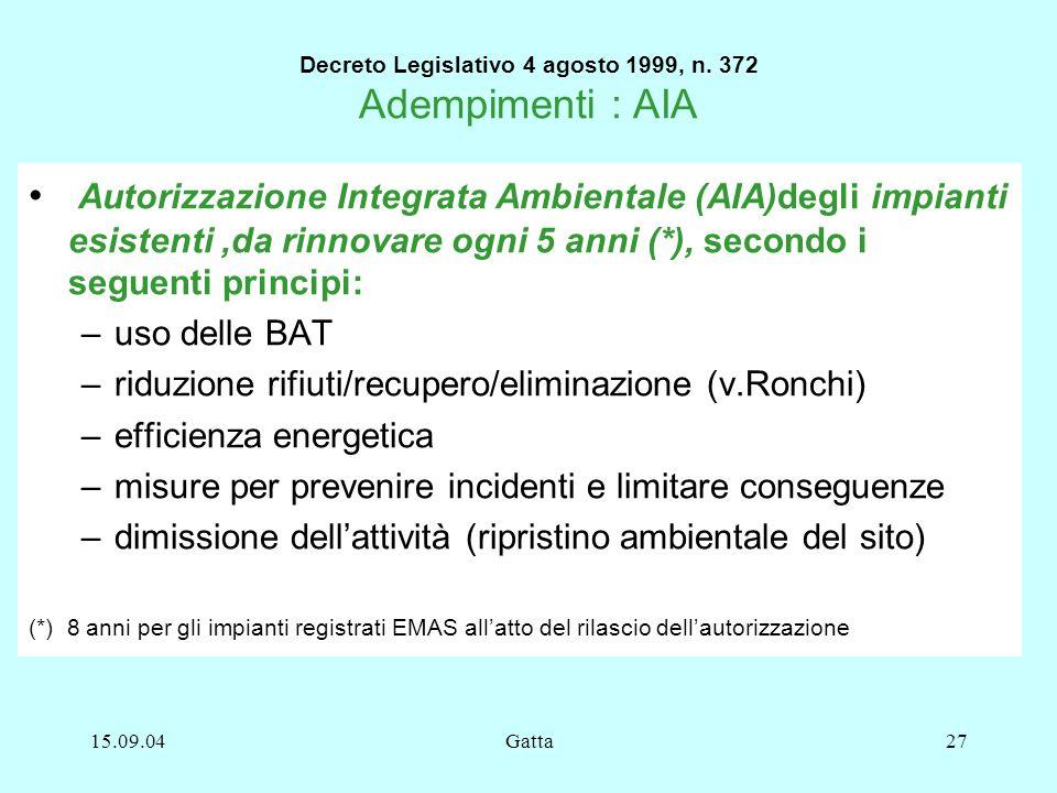 Decreto Legislativo 4 agosto 1999, n. 372 Adempimenti : AIA