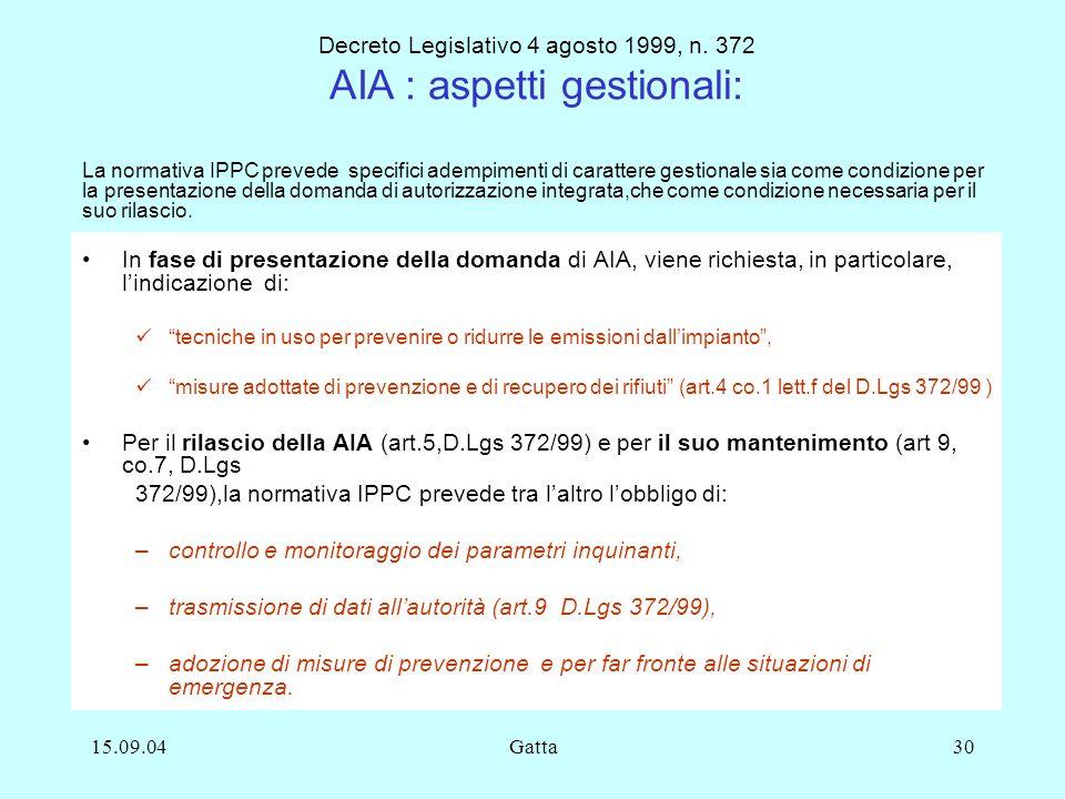 Decreto Legislativo 4 agosto 1999, n. 372 AIA : aspetti gestionali: