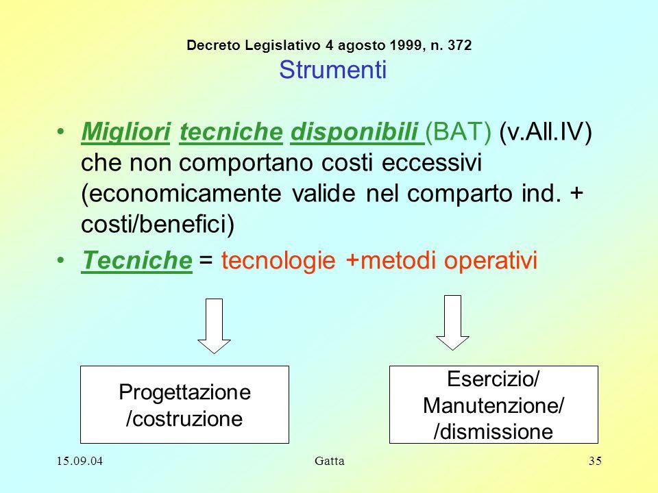 Decreto Legislativo 4 agosto 1999, n. 372 Strumenti