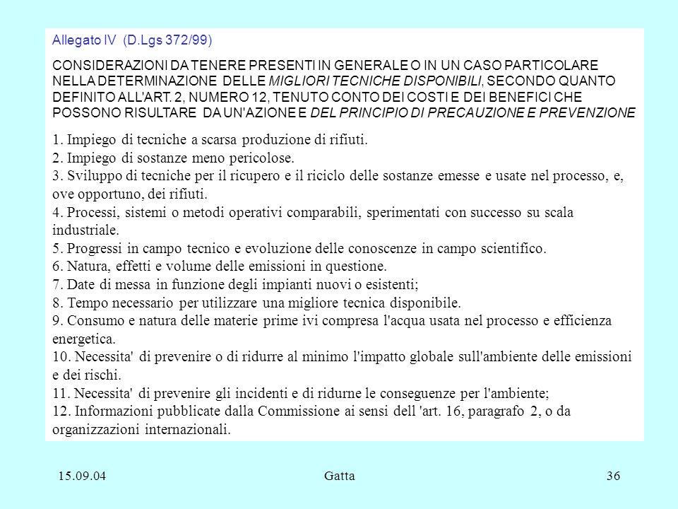 Allegato IV (D.Lgs 372/99)