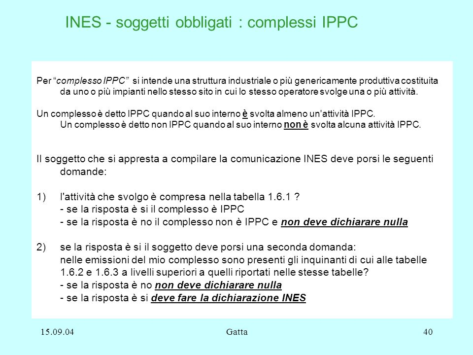 INES - soggetti obbligati : complessi IPPC