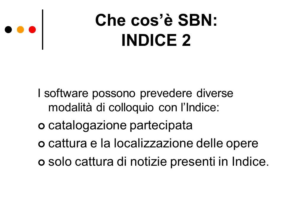 Che cos'è SBN: INDICE 2 catalogazione partecipata
