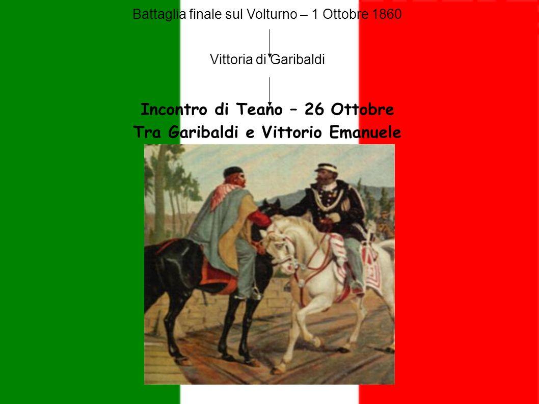 Incontro di Teano – 26 Ottobre Tra Garibaldi e Vittorio Emanuele