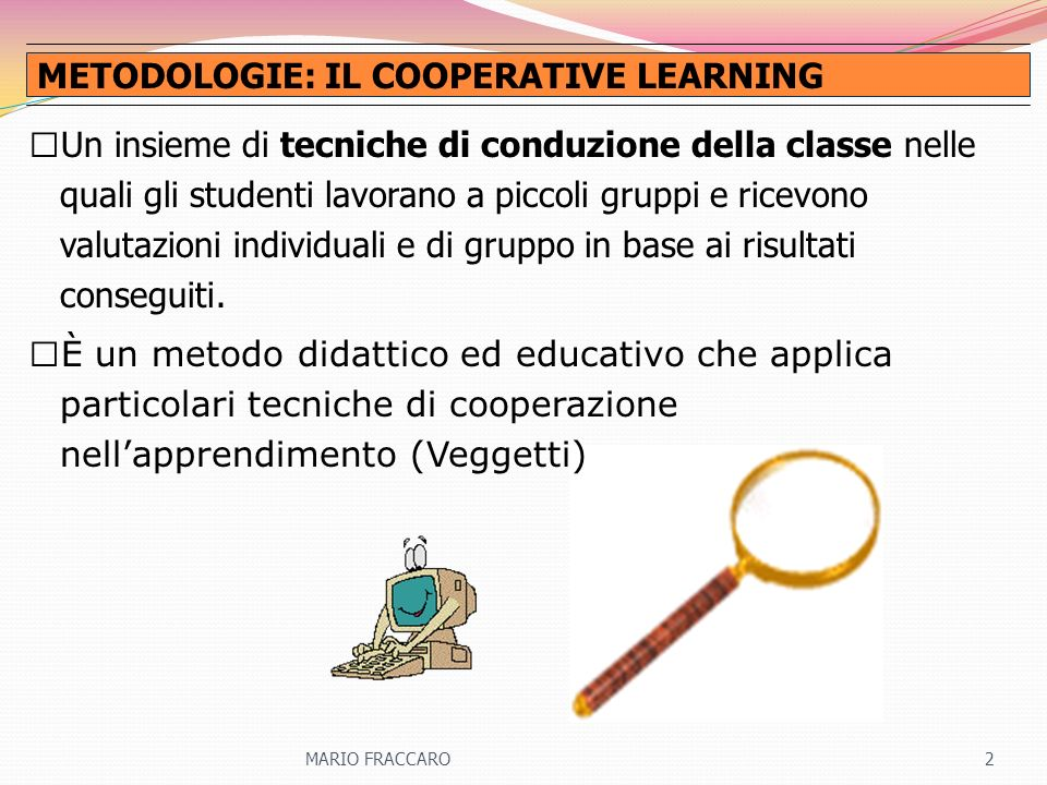 METODOLOGIE: IL COOPERATIVE LEARNING