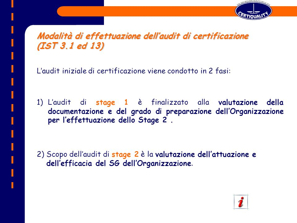 Modalità di effettuazione dell'audit di certificazione (IST 3.1 ed 13)