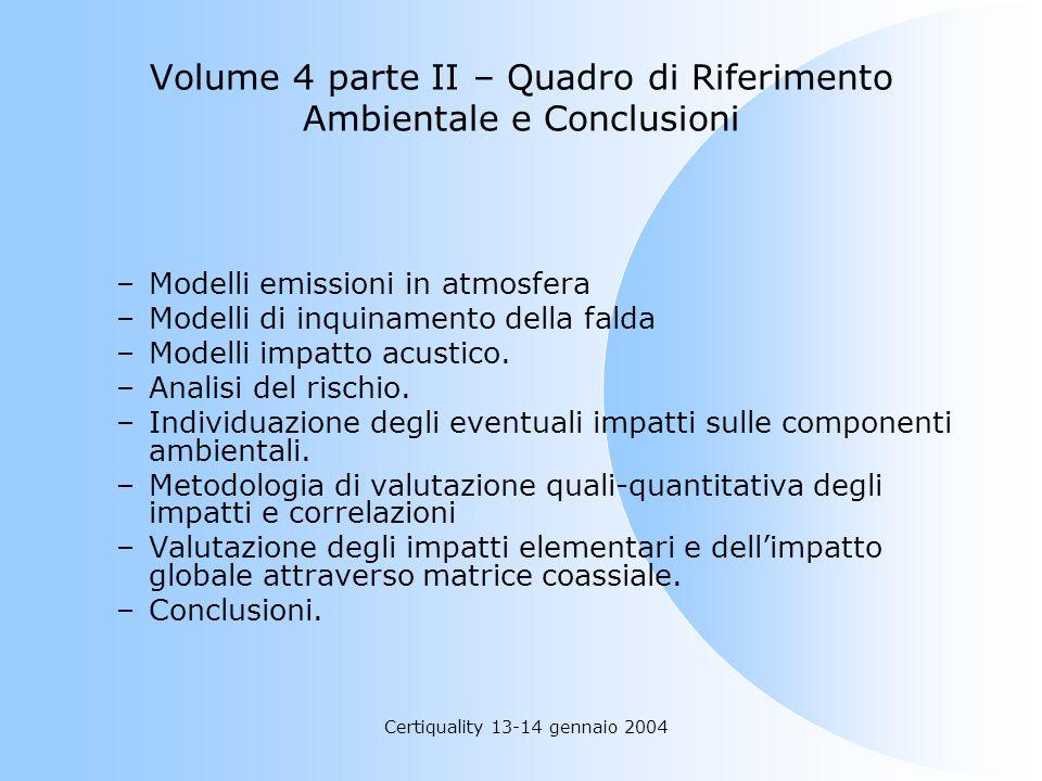 Volume 4 parte II – Quadro di Riferimento Ambientale e Conclusioni