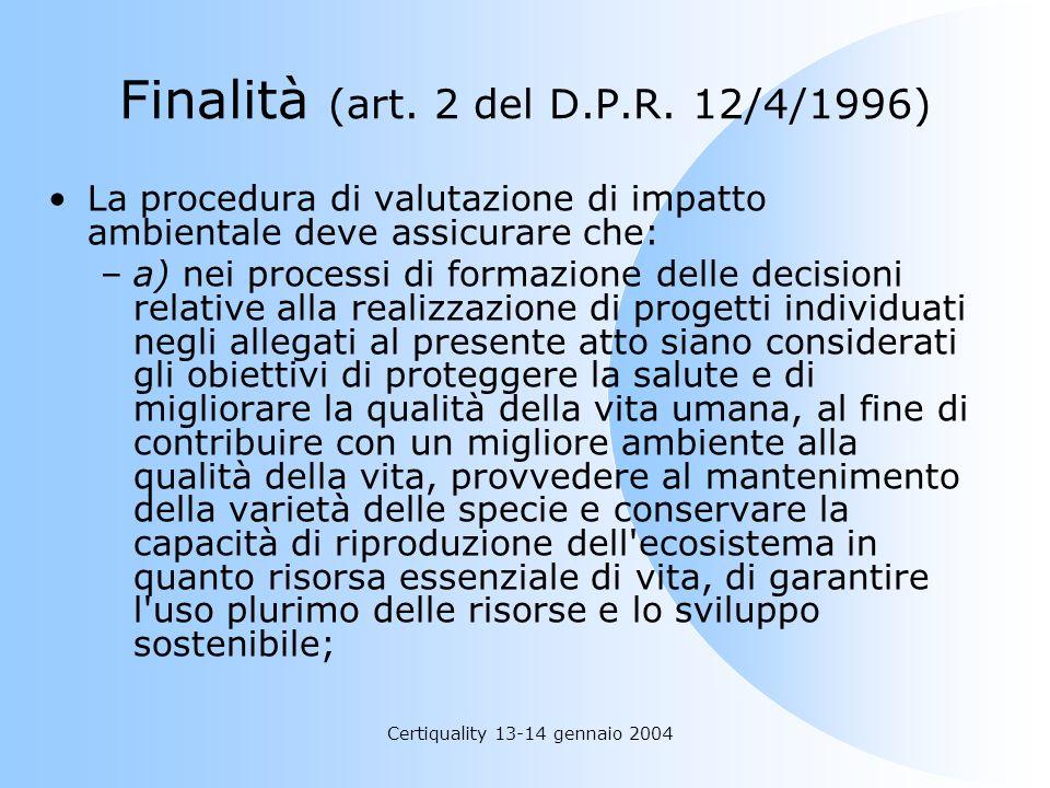 Finalità (art. 2 del D.P.R. 12/4/1996)