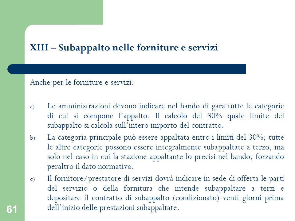 XIII – Subappalto nelle forniture e servizi