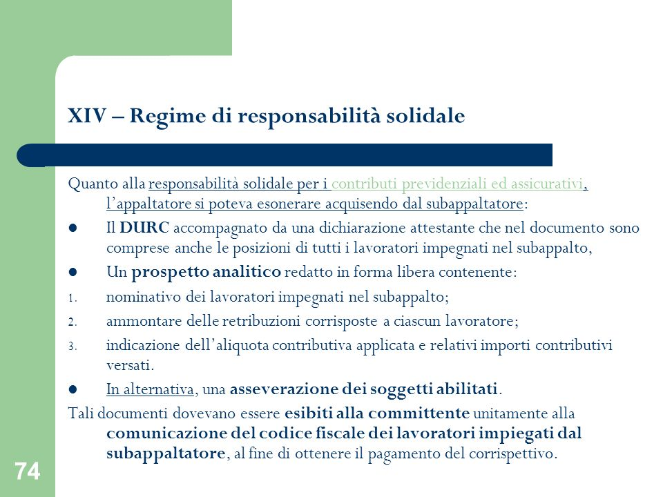 XIV – Regime di responsabilità solidale