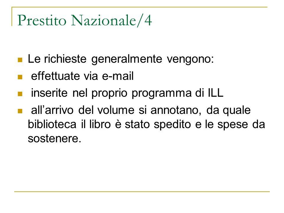 Prestito Nazionale/4 Le richieste generalmente vengono: