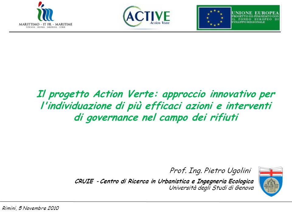 Il progetto Action Verte: approccio innovativo per l individuazione di più efficaci azioni e interventi di governance nel campo dei rifiuti