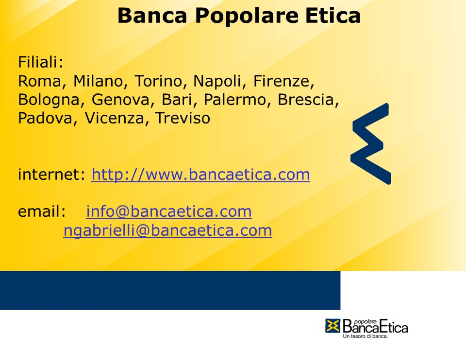 Banca Popolare Etica Filiali: Roma, Milano, Torino, Napoli, Firenze,