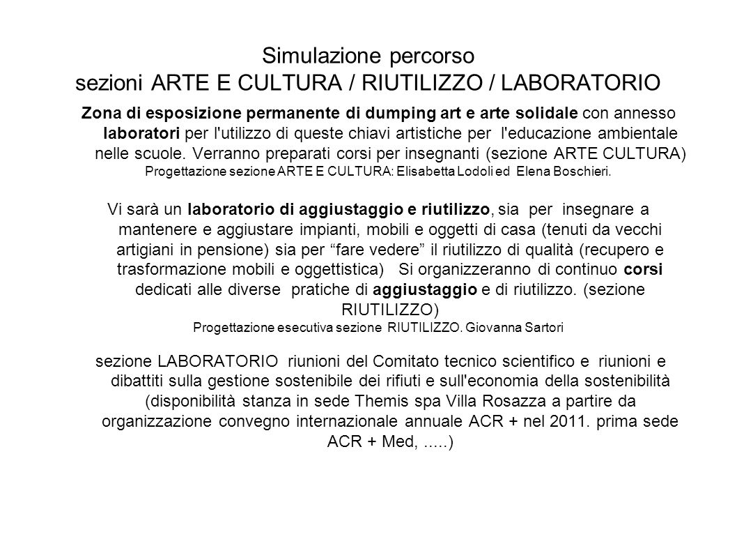 Simulazione percorso sezioni ARTE E CULTURA / RIUTILIZZO / LABORATORIO