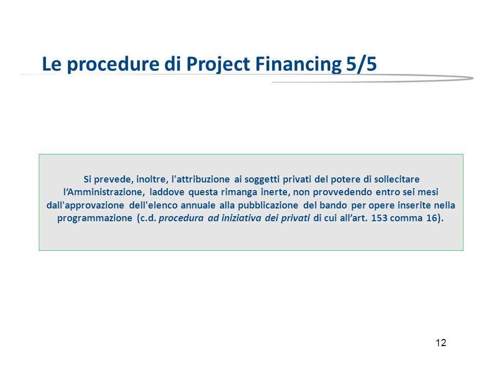 Le procedure di Project Financing 5/5