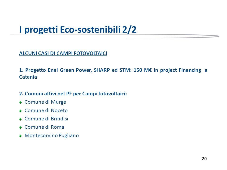 I progetti Eco-sostenibili 2/2