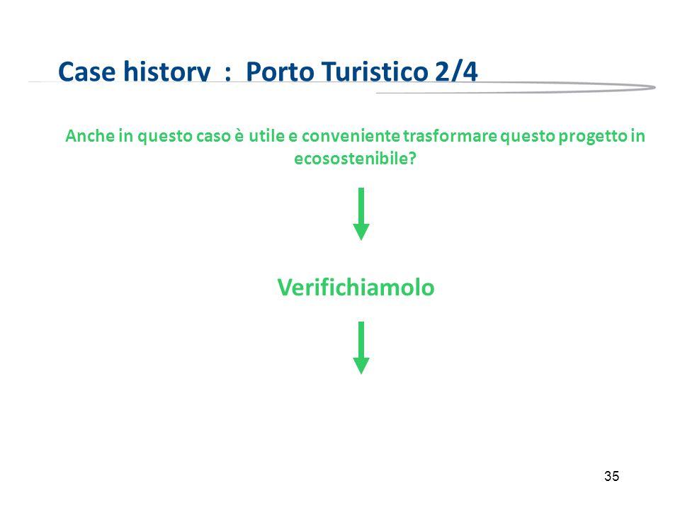 Case history : Porto Turistico 2/4