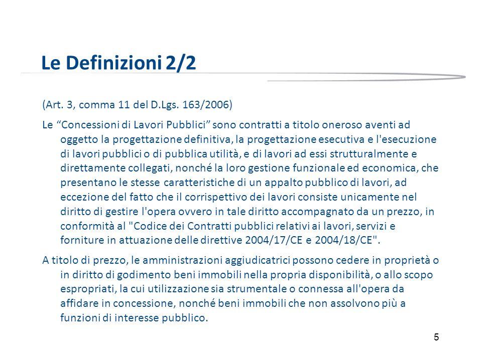 Le Definizioni 2/2 (Art. 3, comma 11 del D.Lgs. 163/2006)