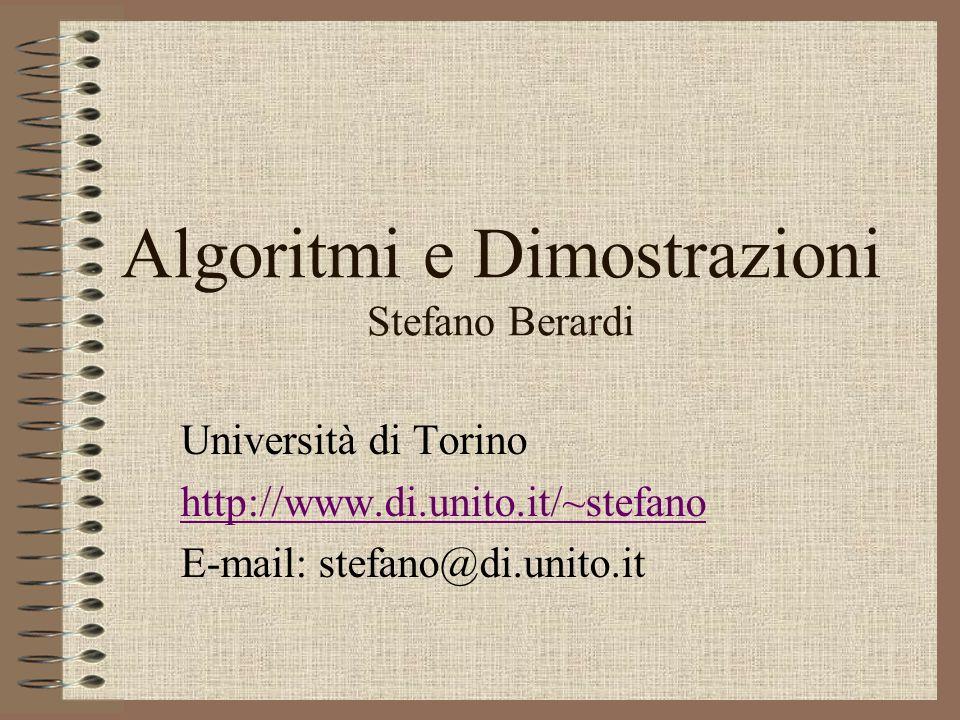 Algoritmi e Dimostrazioni Stefano Berardi