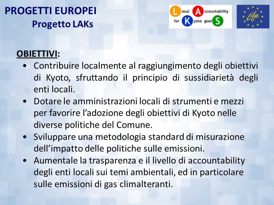 PROGETTI EUROPEI Progetto LAKs OBIETTIVI: