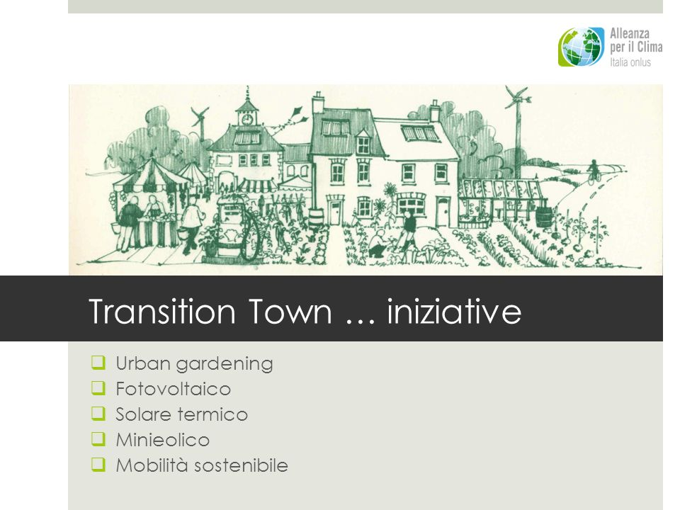 Transition Town … iniziative
