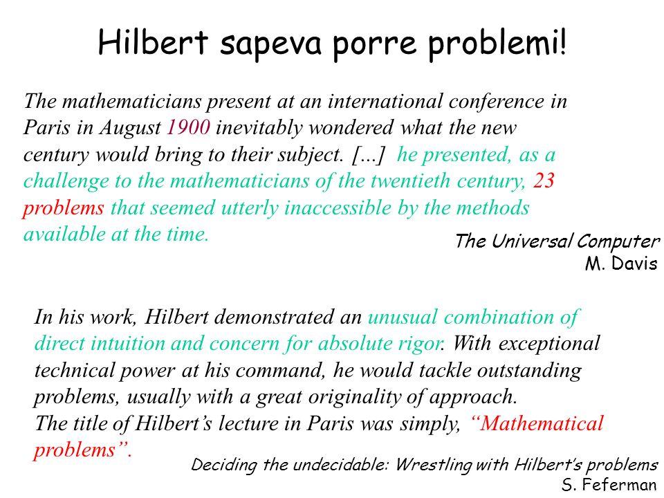 Hilbert sapeva porre problemi!