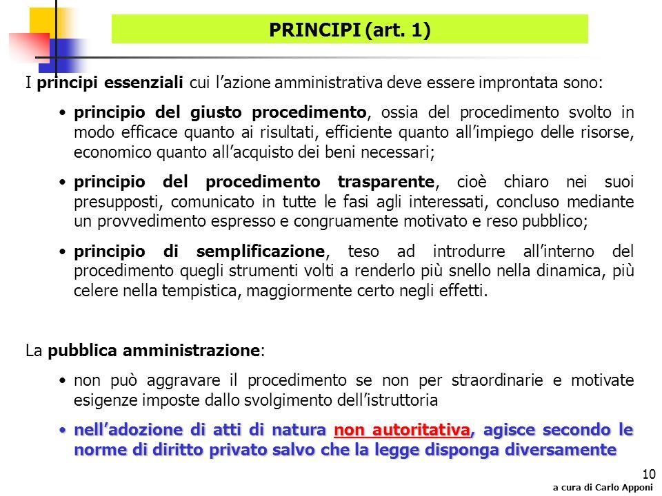 PRINCIPI (art. 1) I principi essenziali cui l'azione amministrativa deve essere improntata sono: