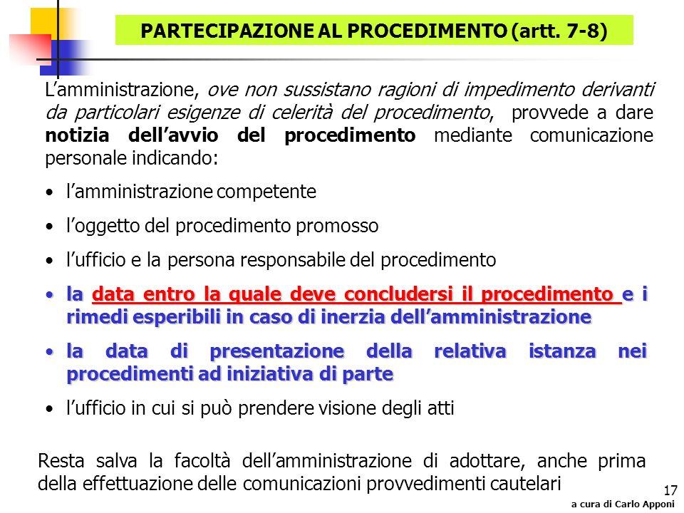 PARTECIPAZIONE AL PROCEDIMENTO (artt. 7-8)