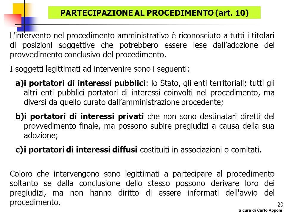 PARTECIPAZIONE AL PROCEDIMENTO (art. 10)