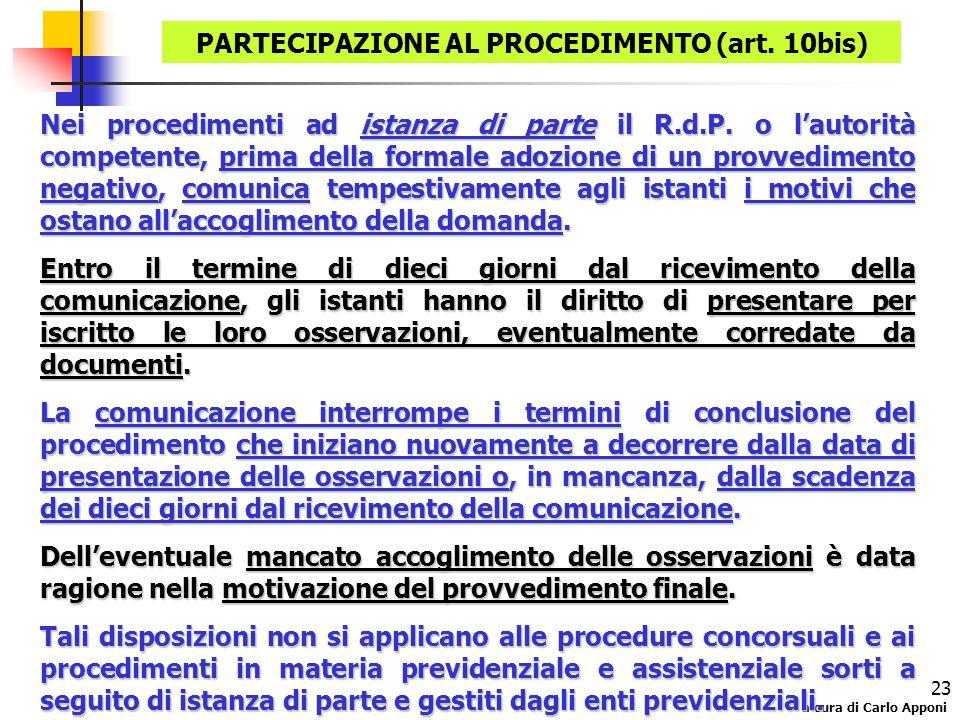 PARTECIPAZIONE AL PROCEDIMENTO (art. 10bis)