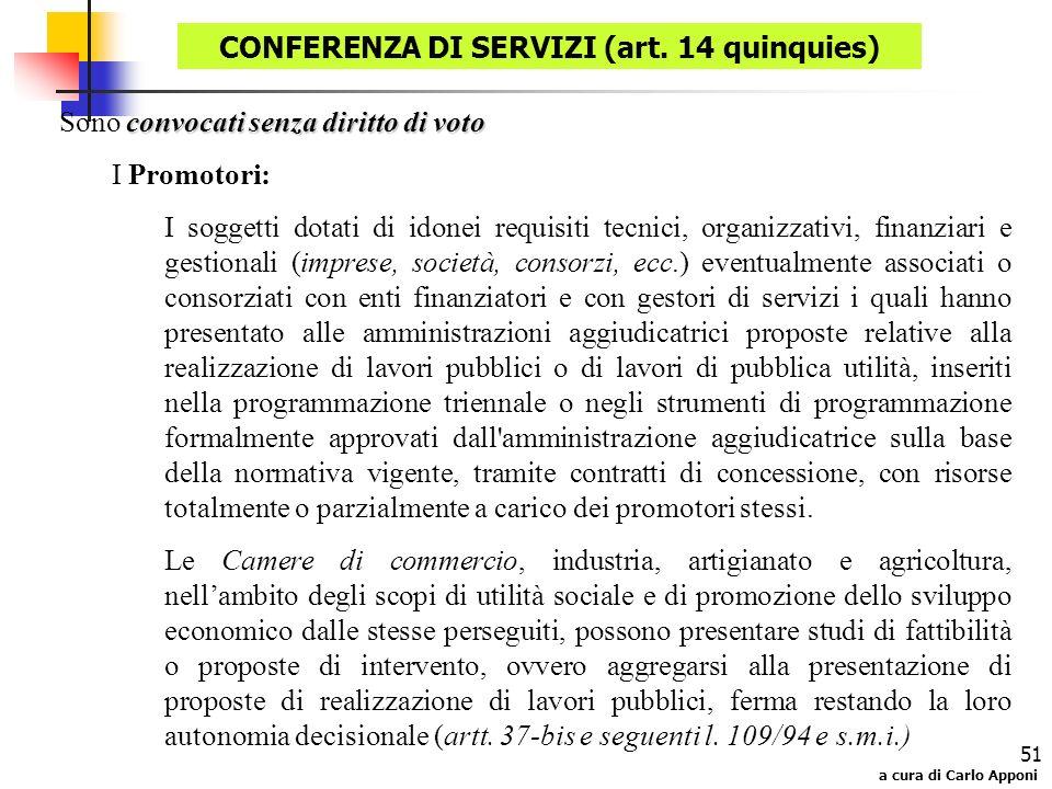 CONFERENZA DI SERVIZI (art. 14 quinquies)