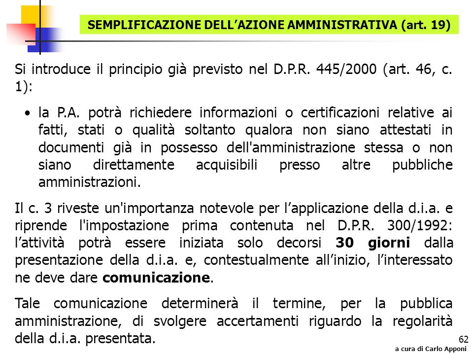 SEMPLIFICAZIONE DELL'AZIONE AMMINISTRATIVA (art. 19)