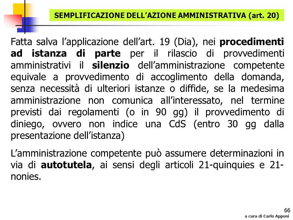 SEMPLIFICAZIONE DELL'AZIONE AMMINISTRATIVA (art. 20)