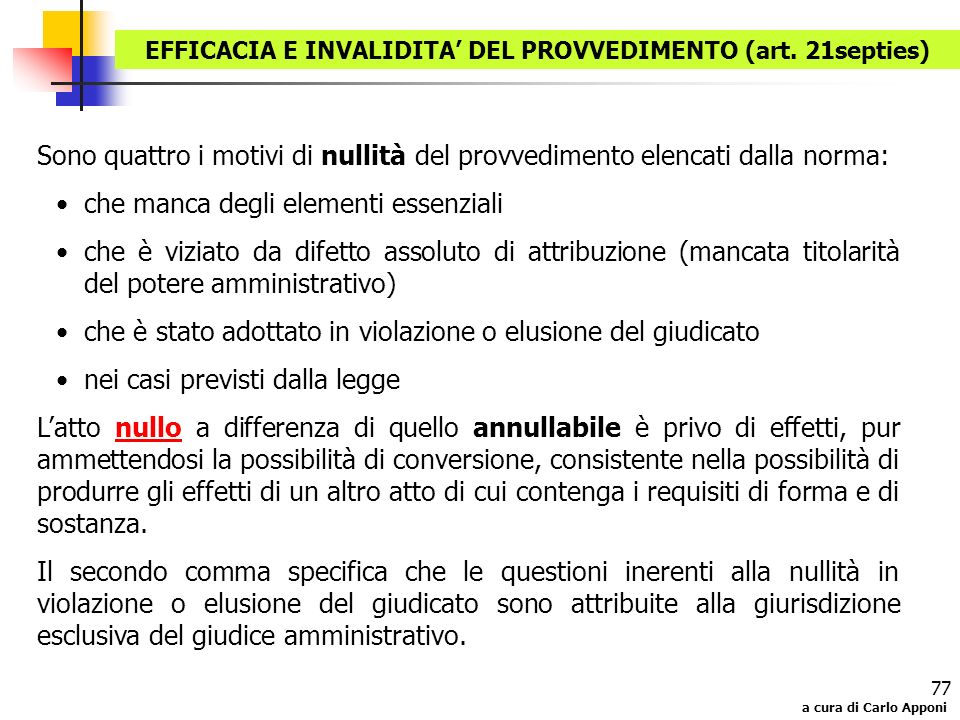 EFFICACIA E INVALIDITA' DEL PROVVEDIMENTO (art. 21septies)