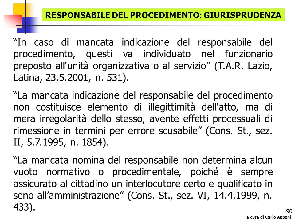 RESPONSABILE DEL PROCEDIMENTO: GIURISPRUDENZA