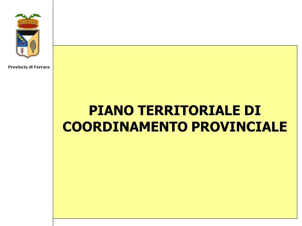 PIANO TERRITORIALE DI COORDINAMENTO PROVINCIALE