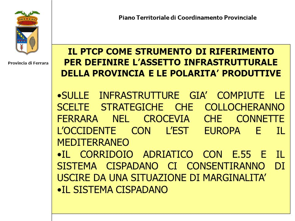 Provincia di Ferrara Piano Territoriale di Coordinamento Provinciale.