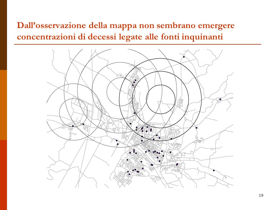 Dall'osservazione della mappa non sembrano emergere concentrazioni di decessi legate alle fonti inquinanti