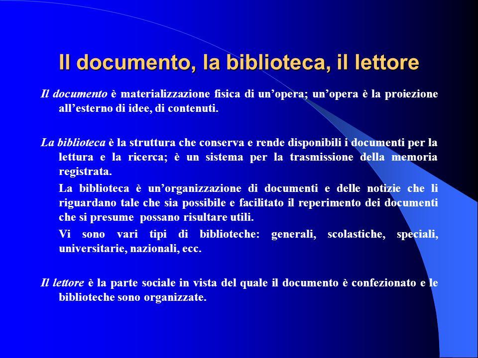 Il documento, la biblioteca, il lettore