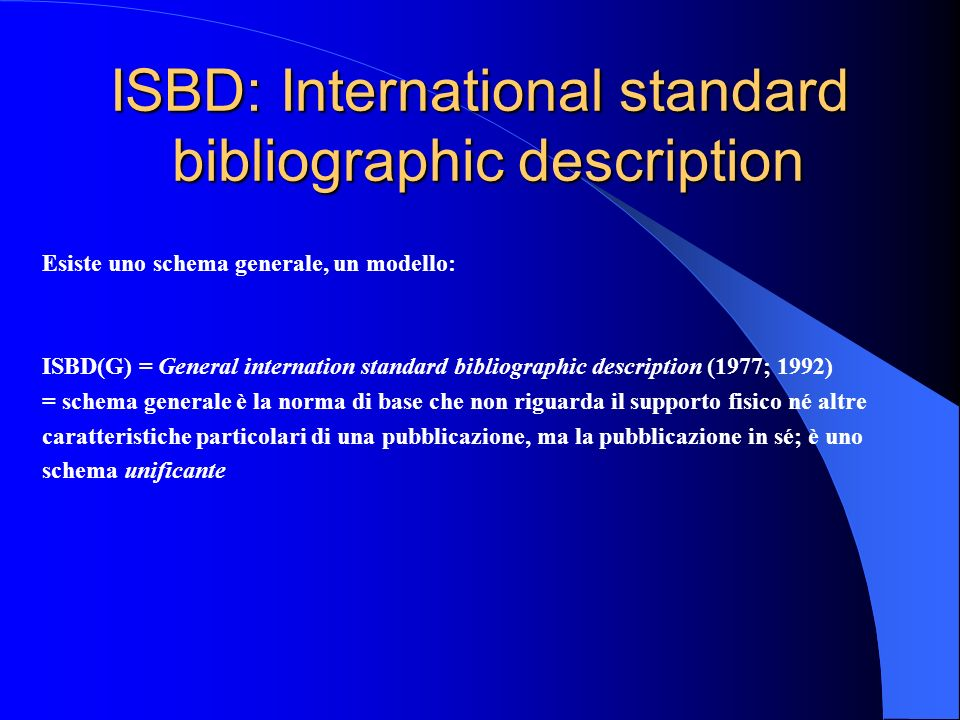 ISBD: International standard bibliographic description