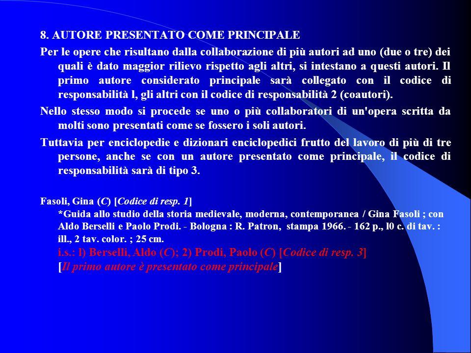 8. AUTORE PRESENTATO COME PRINCIPALE
