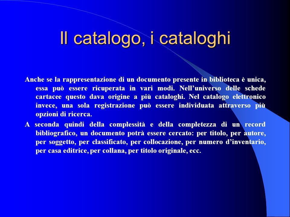 Il catalogo, i cataloghi