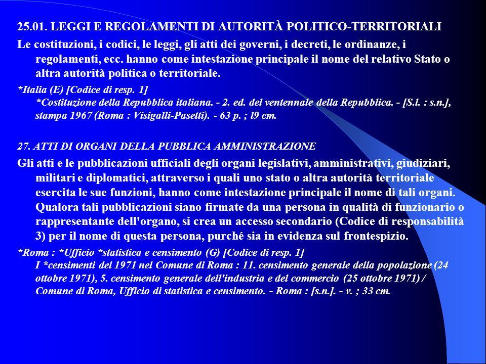 25.01. LEGGI E REGOLAMENTI DI AUTORITÀ POLITICO-TERRITORIALI
