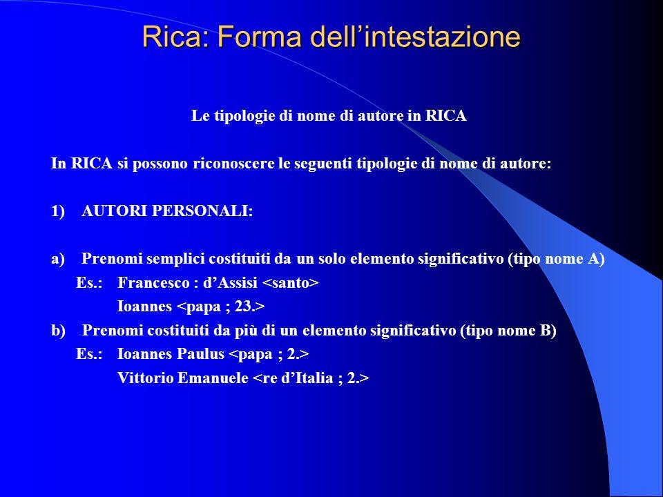 Rica: Forma dell'intestazione